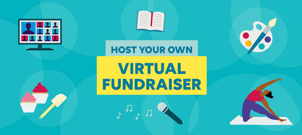 Host your own virtual fundraising event